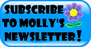 Subscribe to Molly's Newsletter